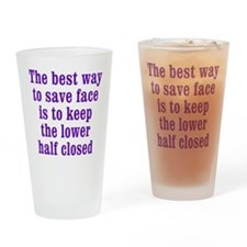 How to Save Face Drinking Glass