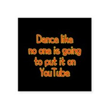 "YouTube Dance Square Sticker 3"" x 3"""