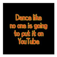 """YouTube Dance Square Car Magnet 3"""" x 3"""""""