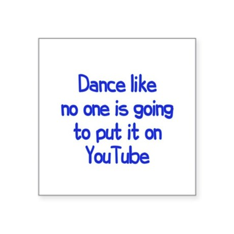 """YouTube Dance Square Sticker 3"""" x 3"""""""