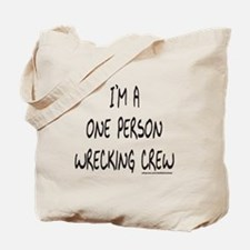 ONE PERSON WRECKING CREW Tote Bag
