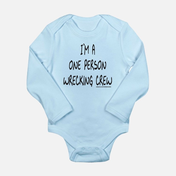 ONE PERSON WRECKING CREW Long Sleeve Infant Bodysu