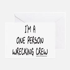ONE PERSON WRECKING CREW Greeting Card
