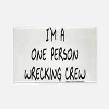 ONE PERSON WRECKING CREW Rectangle Magnet (10 pack