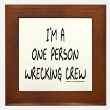 ONE PERSON WRECKING CREW Framed Tile