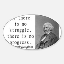 If There Is No Struggle Decal
