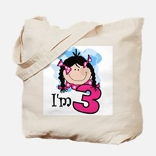 I'm 3 Black Haired Girl Tote Bag