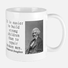 It Is Easier To Build Mugs