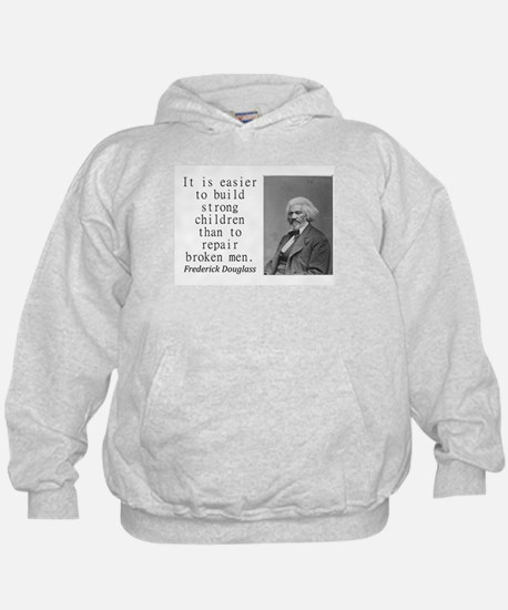 It Is Easier To Build Sweatshirt