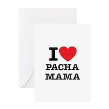 i love pachamama Greeting Card