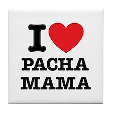 i love pachamama Tile Coaster