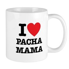 i love pachamama Mug