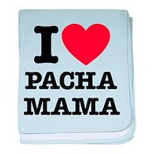 i love pachamama baby blanket