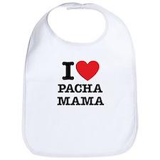 i love pachamama Bib