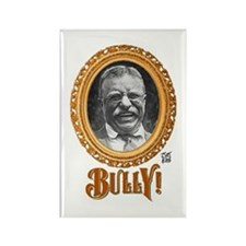 """THAT BULLY! GUY"" Rectangle Magnet"