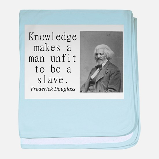 Knowledge Makes A Man baby blanket