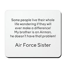 AF Sister No Prob Bro Mousepad
