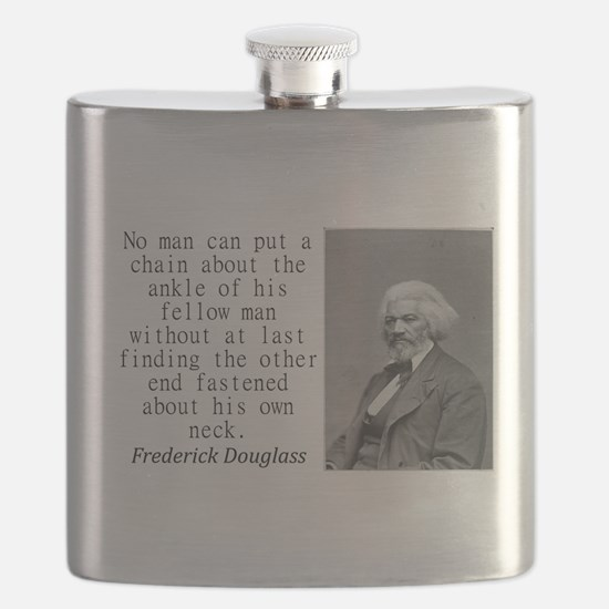 No Man Can Put A Chain Flask