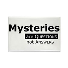 Mysteries are Questions not Answers Magnets
