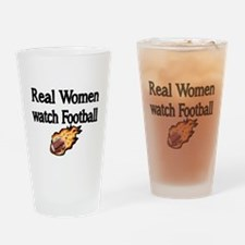 Real Women Watch Football Drinking Glass