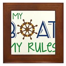 My Boat Rules Framed Tile