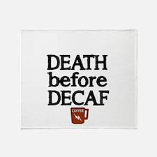 Death before Decaf 2 Throw Blanket