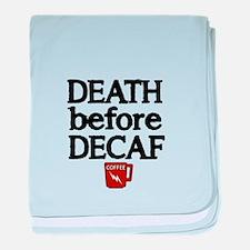 Death before Decaf 2 baby blanket