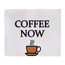 COFFEE NOW Throw Blanket