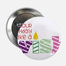 "It's Your Birthday! 2.25"" Button"