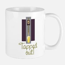 Tapped Out! Mug
