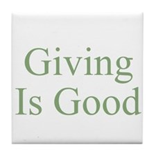 Giving Is Good Tile Coaster