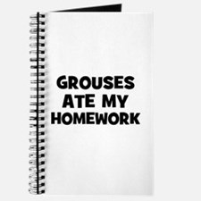 Grouses Ate My Homework Journal
