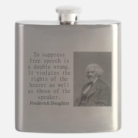 To Suppress Free Speech Flask