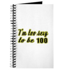I'm too sexy to be 100 Journal