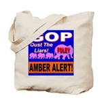 Amber Alert Oust The Liars! Tote Bag