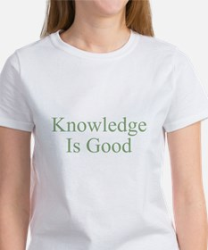 Knowledge Is Good Women's T-Shirt