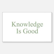Knowledge Is Good Rectangle Decal