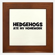 Hedgehogs Ate My Homework Framed Tile