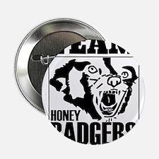"""Team Honey Badgers 2.25"""" Button"""