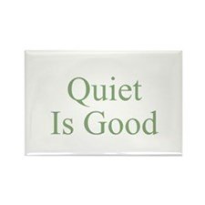 Quiet Is Good Rectangle Magnet (10 pack)