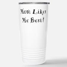 Mom Likes Me Best! Travel Mug