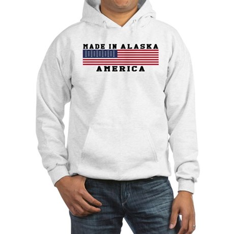 Made In Alaska Hooded Sweatshirt