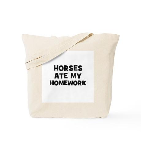 Horses Ate My Homework Tote Bag