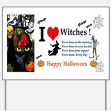 Halloween Witch Love Yard Sign