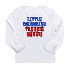 Little Colombian Trouble Maker Long Sleeve T-Shirt