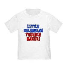 Little Colombian Trouble Maker T-Shirt