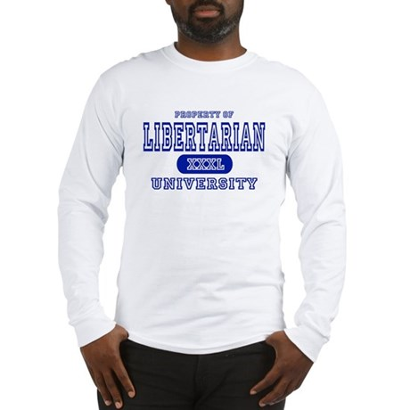 Libertarian University Long Sleeve T-Shirt