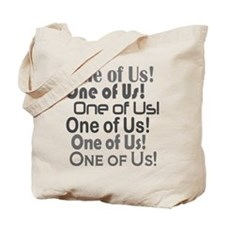 One of Us! Freaks Tote Bag
