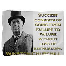 Success Consists Of Going - Churchill Pillow Sham