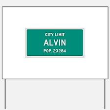 Alvin, Texas City Limits Yard Sign